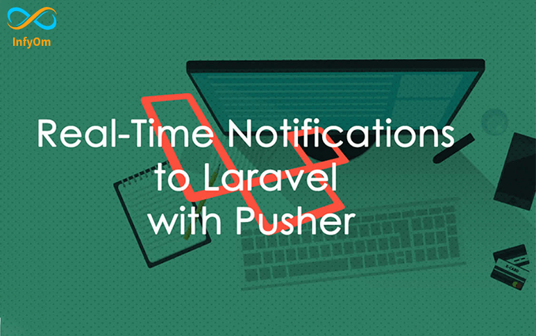 Send real time notification with Pusher using Laravel and Javascript