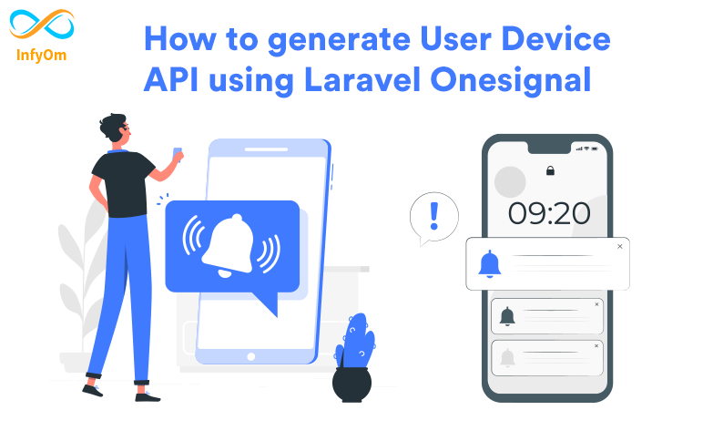 How to generate User Device API using Laravel One Signal