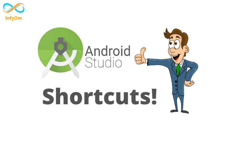 Useful Shortcut Keys for Android Studio
